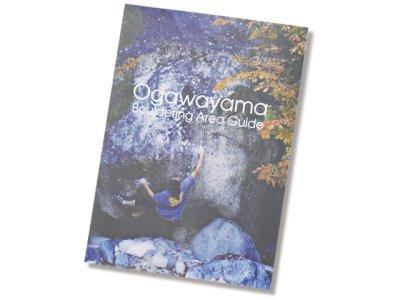 画像1: Ogawayama Bouldering Area Guide --小川山ボルダリングエリアガイド--